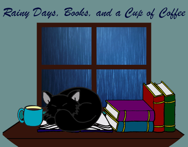 Rainy Days, Books, and a Cup of Coffee